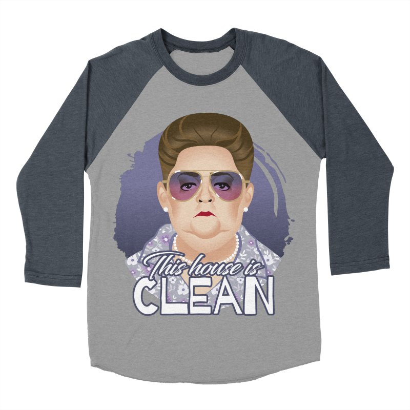 This house is clean Women's Baseball Triblend Longsleeve T-Shirt by Ale Mogolloart's Artist Shop