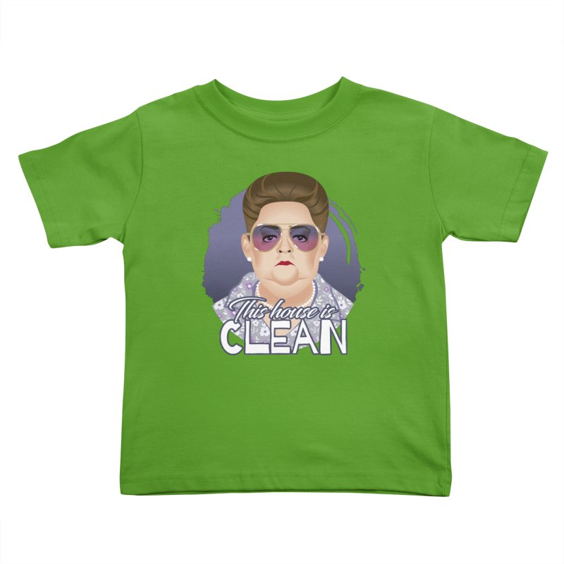 This house is clean Kids Toddler T-Shirt by Ale Mogolloart's Artist Shop