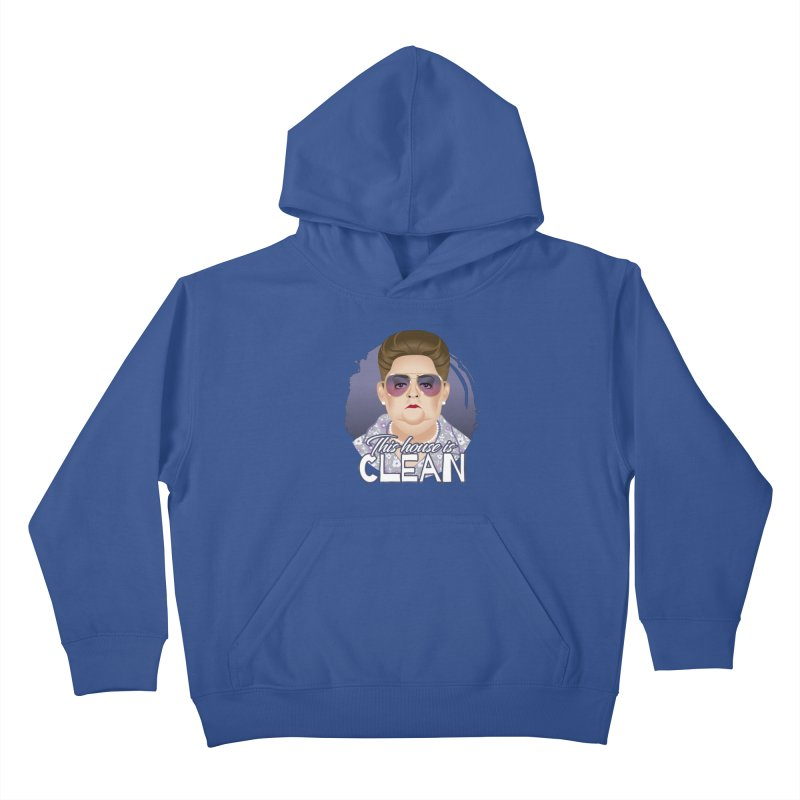This house is clean Kids Pullover Hoody by Ale Mogolloart's Artist Shop