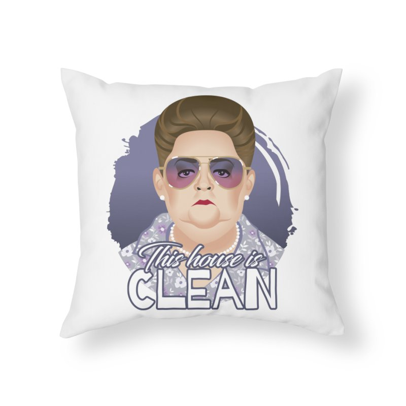 This house is clean Home Throw Pillow by Ale Mogolloart's Artist Shop