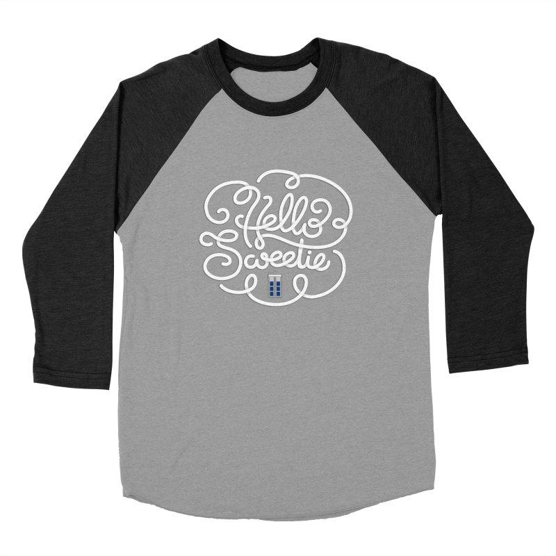 Hello Sweetie Women's Baseball Triblend Longsleeve T-Shirt by AlePresser's Artist Shop
