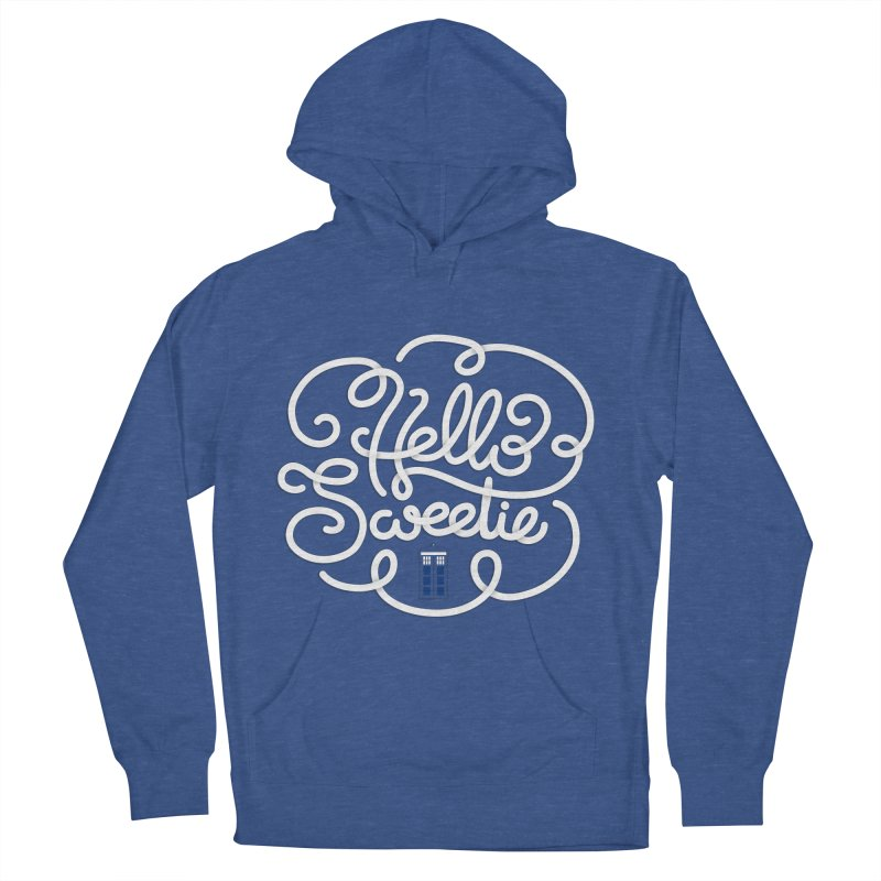 Hello Sweetie Women's French Terry Pullover Hoody by AlePresser's Artist Shop