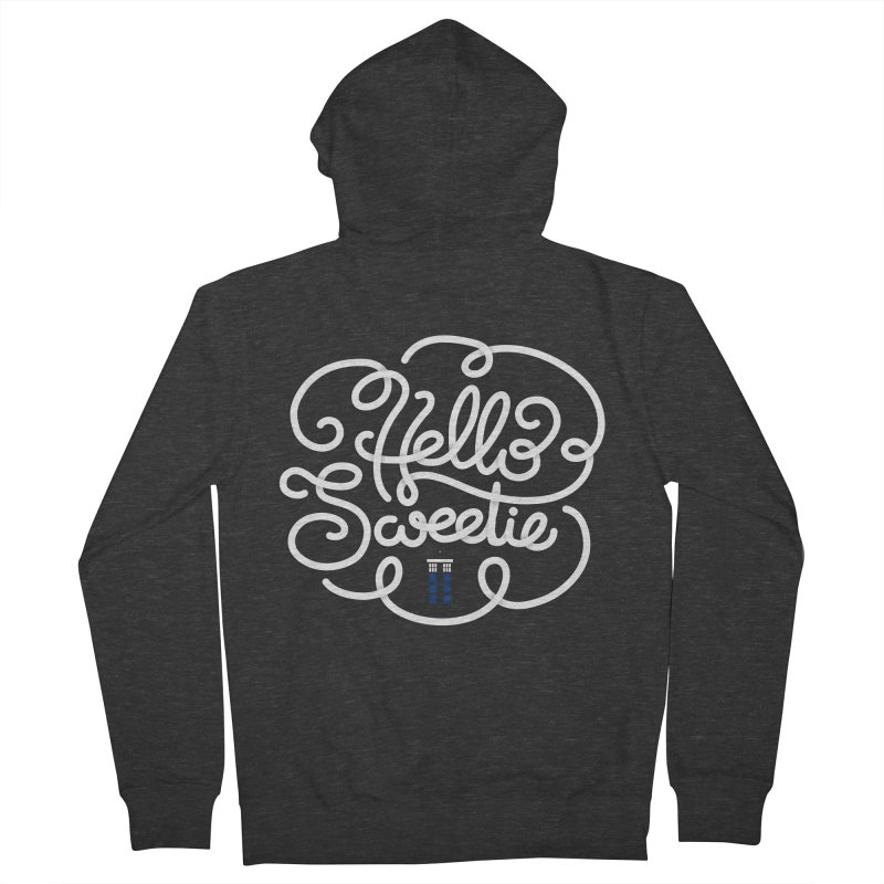 Hello Sweetie Women's French Terry Zip-Up Hoody by AlePresser's Artist Shop