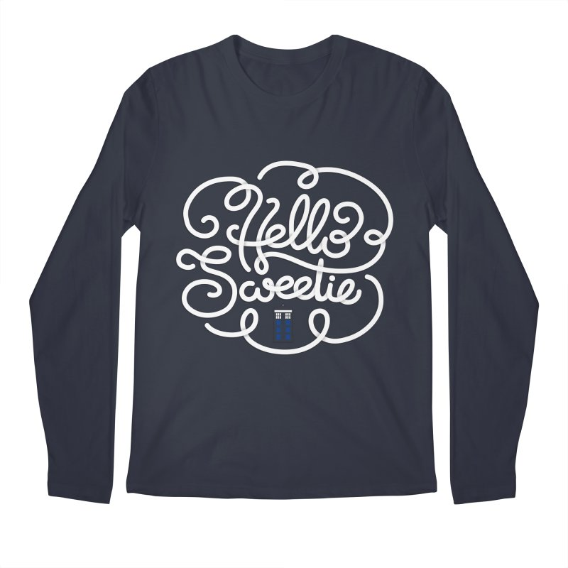 Hello Sweetie Men's Longsleeve T-Shirt by AlePresser's Artist Shop