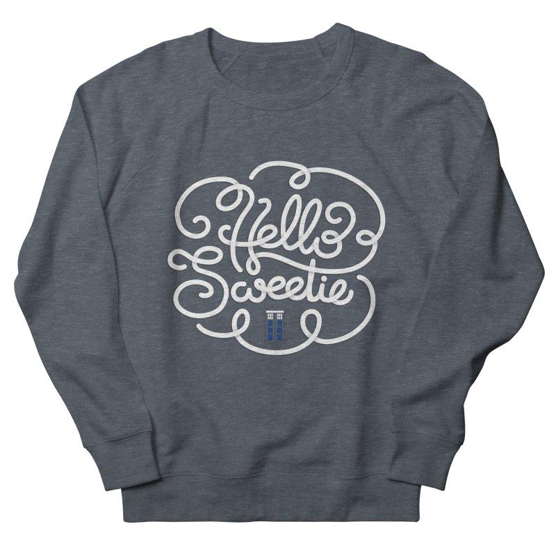 Hello Sweetie Women's Sweatshirt by AlePresser's Artist Shop