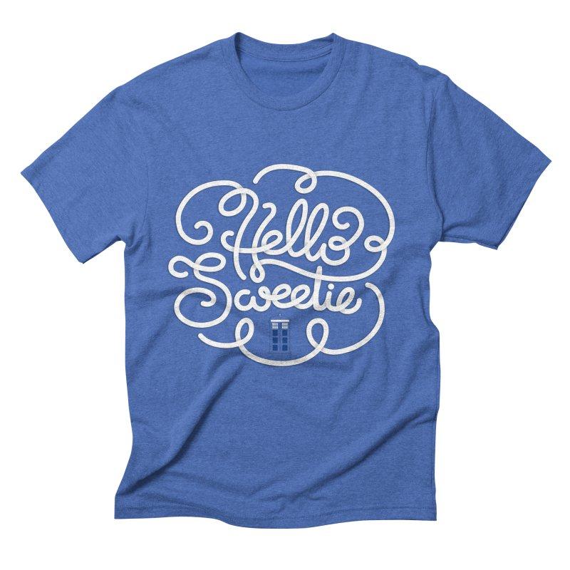 Hello Sweetie Men's Triblend T-Shirt by AlePresser's Artist Shop
