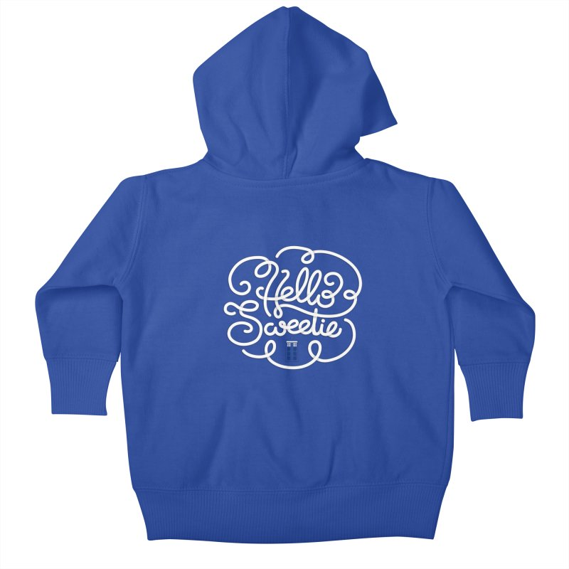 Hello Sweetie Kids Baby Zip-Up Hoody by AlePresser's Artist Shop