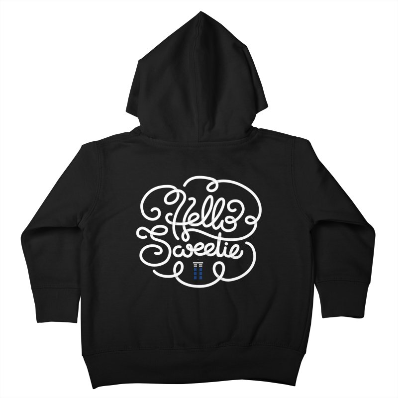 Hello Sweetie Kids Toddler Zip-Up Hoody by AlePresser's Artist Shop