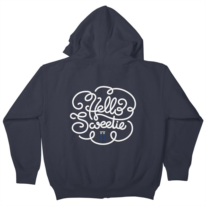 Hello Sweetie Kids Zip-Up Hoody by AlePresser's Artist Shop