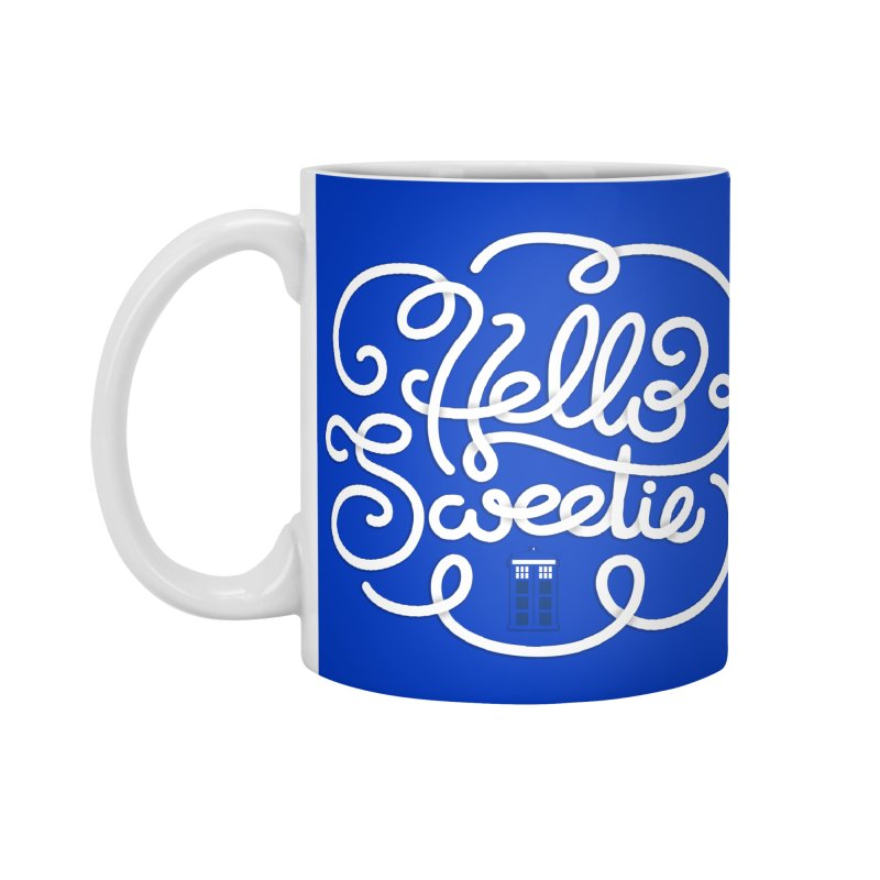 Hello Sweetie Accessories Mug by AlePresser's Artist Shop