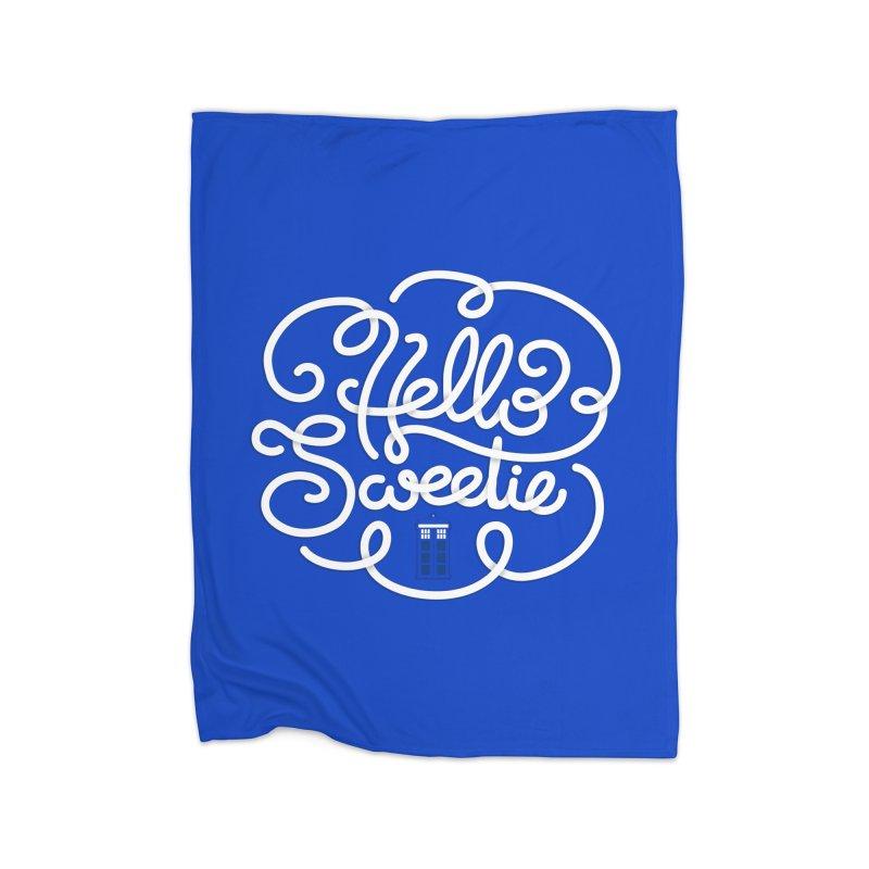 Hello Sweetie Home Fleece Blanket Blanket by AlePresser's Artist Shop