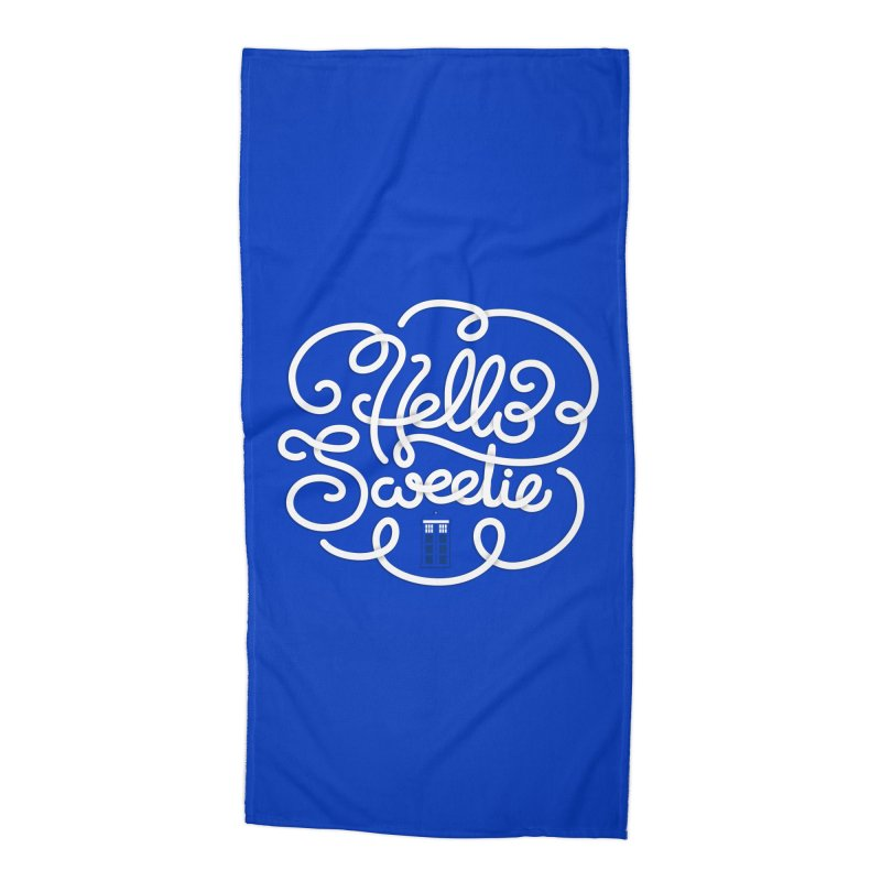 Hello Sweetie Accessories Beach Towel by AlePresser's Artist Shop