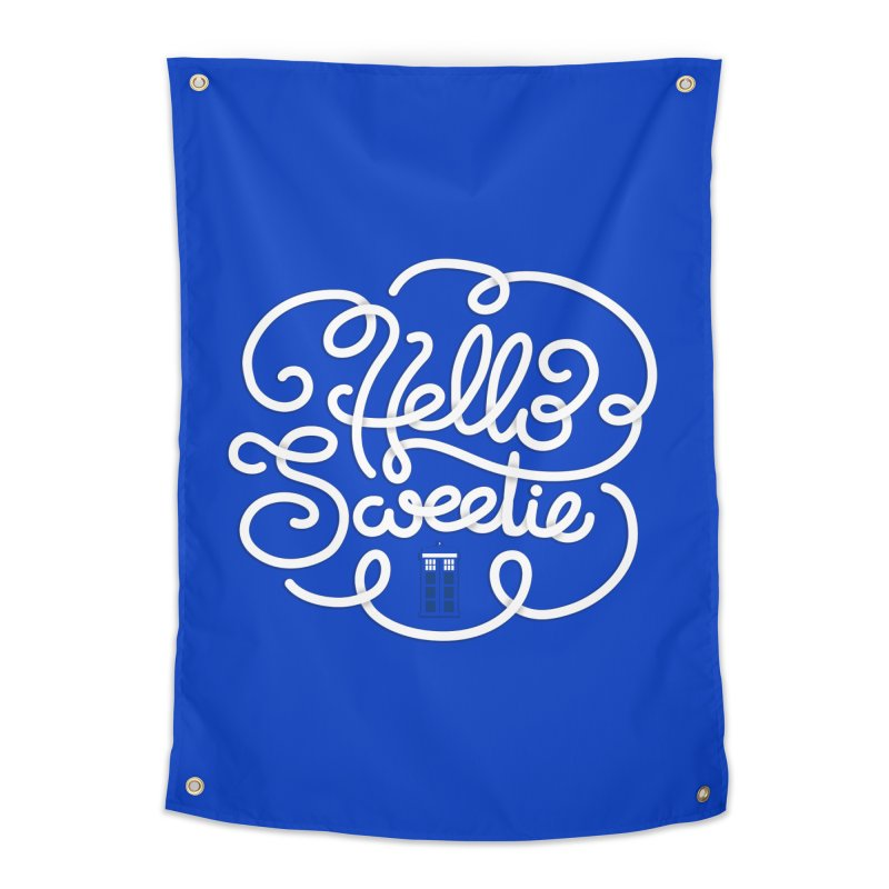 Hello Sweetie Home Tapestry by AlePresser's Artist Shop