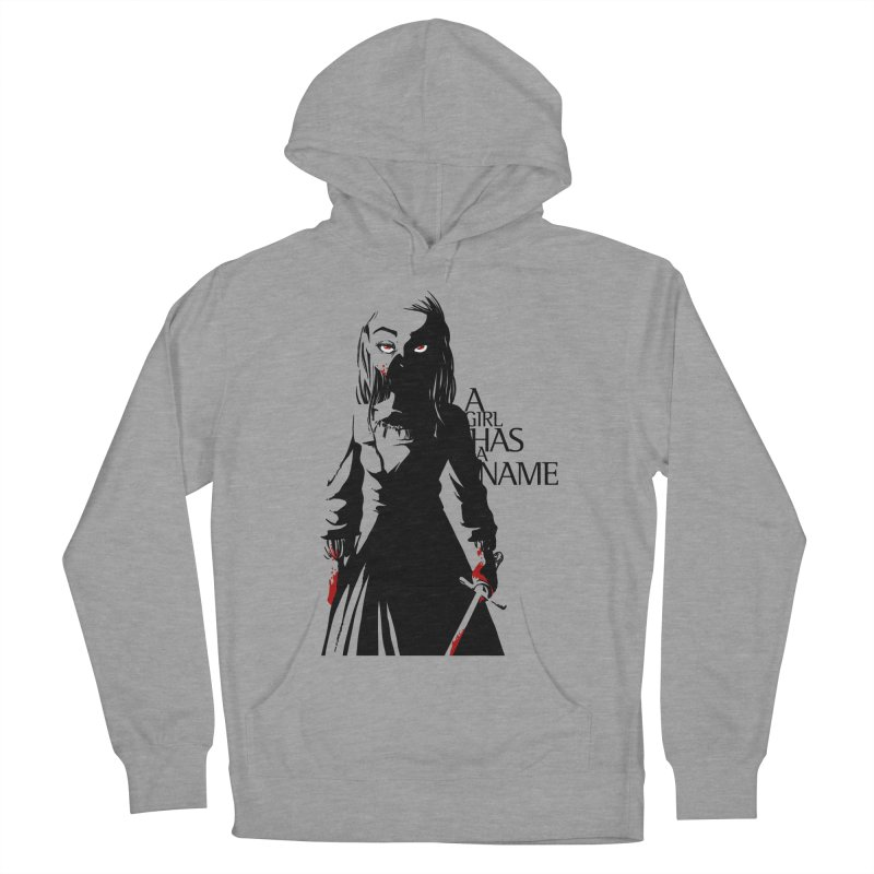 A Girl has a Name Women's Pullover Hoody by AlePresser's Artist Shop