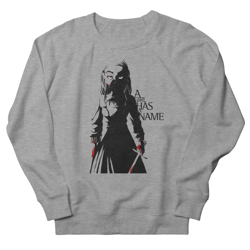 A Girl has a Name Men's French Terry Sweatshirt by AlePresser's Artist Shop