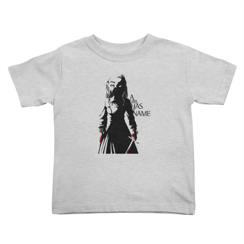 A Girl has a Name Kids Toddler T-Shirt by AlePresser's Artist Shop