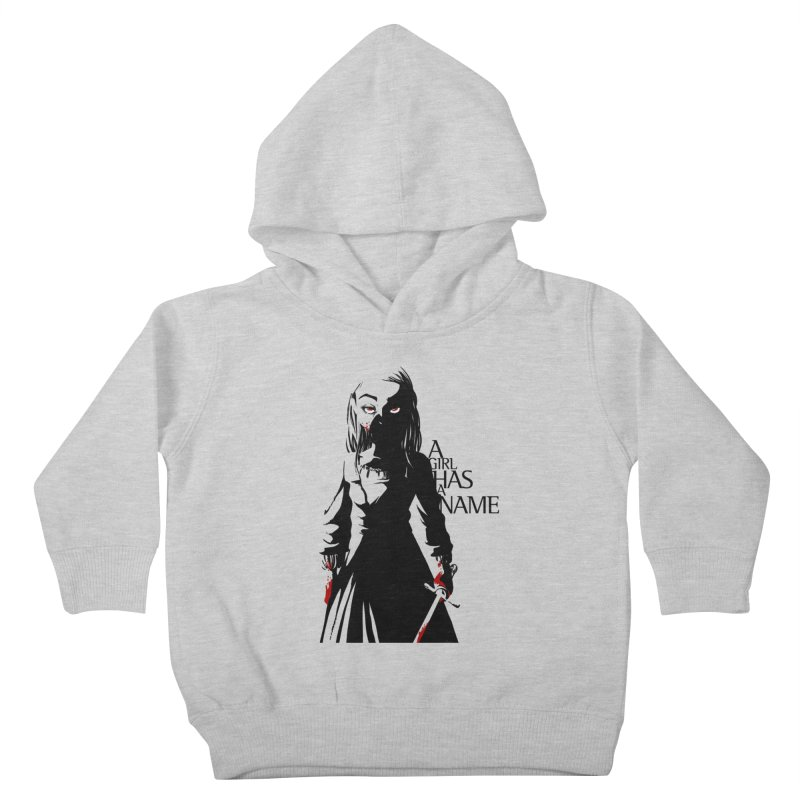 A Girl has a Name Kids Toddler Pullover Hoody by AlePresser's Artist Shop