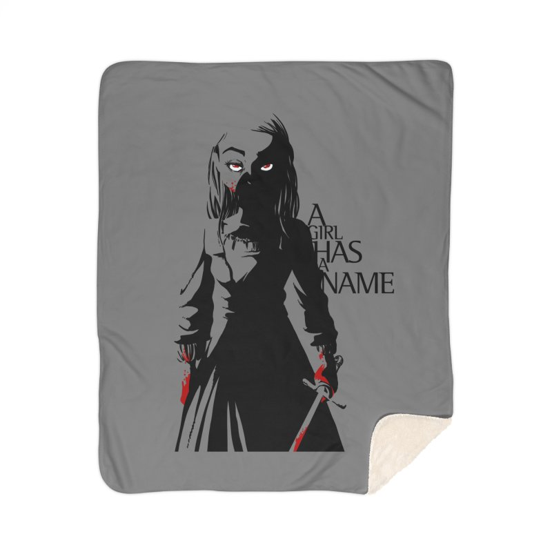 A Girl has a Name Home Sherpa Blanket Blanket by AlePresser's Artist Shop