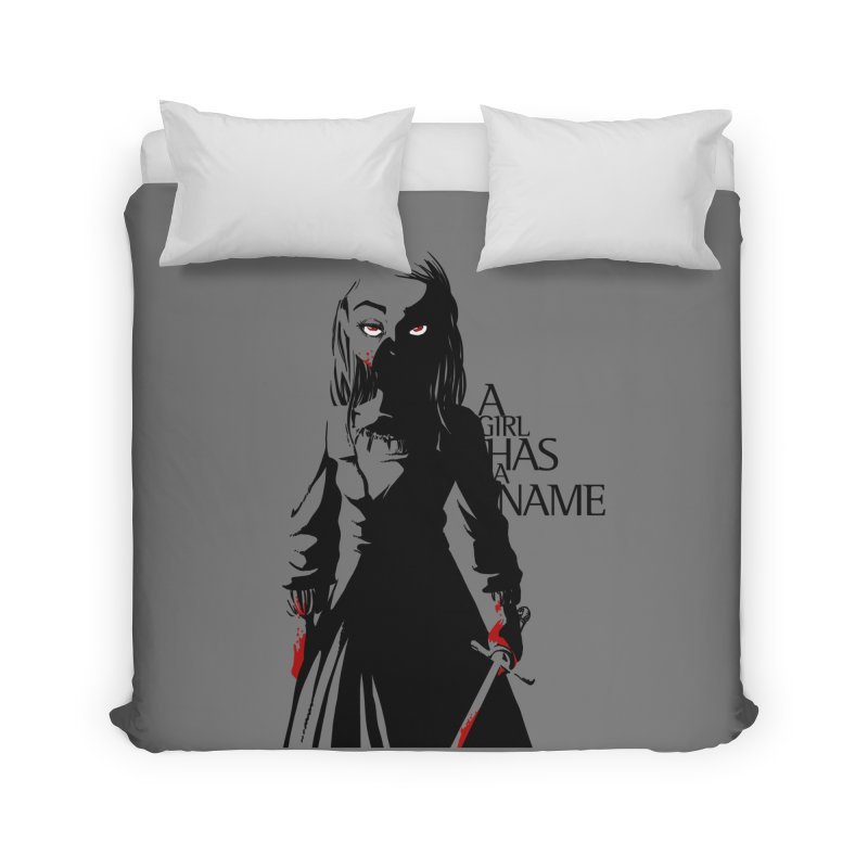 A Girl has a Name Home Duvet by AlePresser's Artist Shop