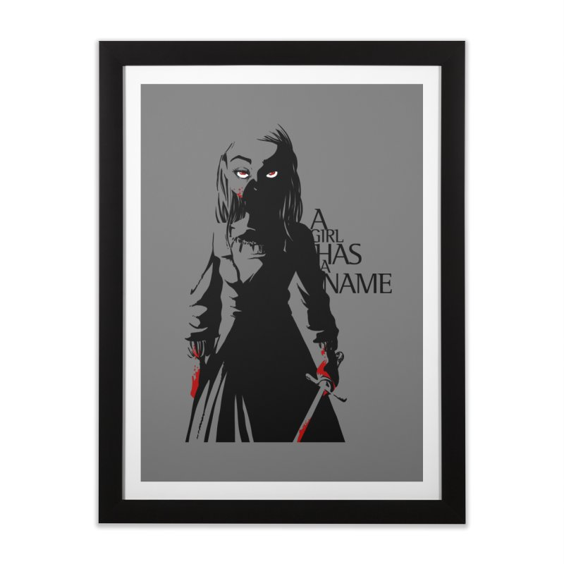 A Girl has a Name Home Framed Fine Art Print by AlePresser's Artist Shop