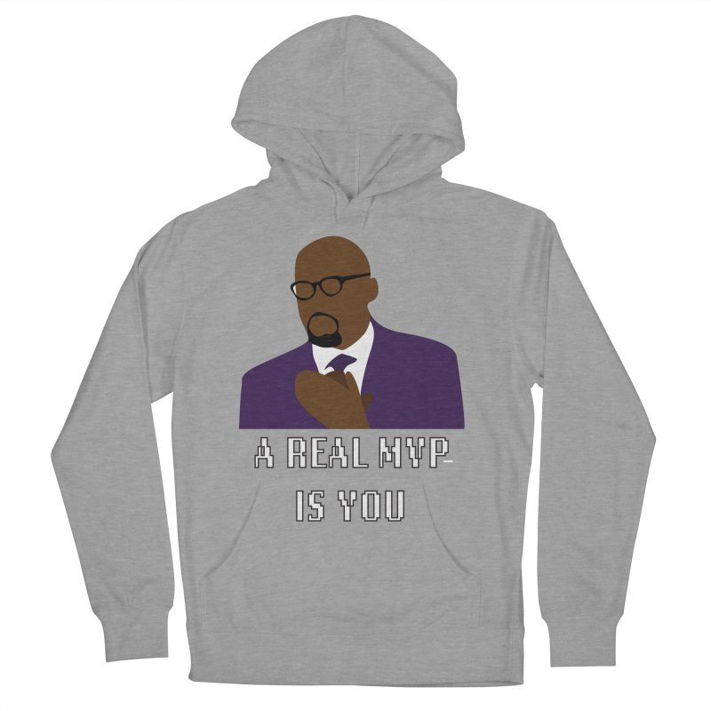 A Real MVP Is You Women's French Terry Pullover Hoody by Alexander Kahrs Merch