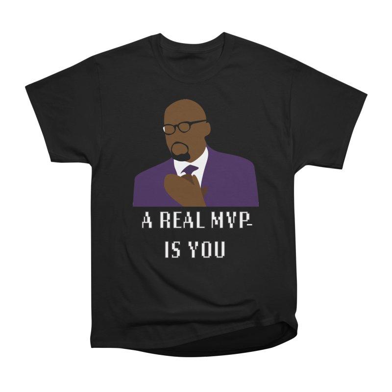 A Real MVP Is You Women's Heavyweight Unisex T-Shirt by Alexander Kahrs Merch