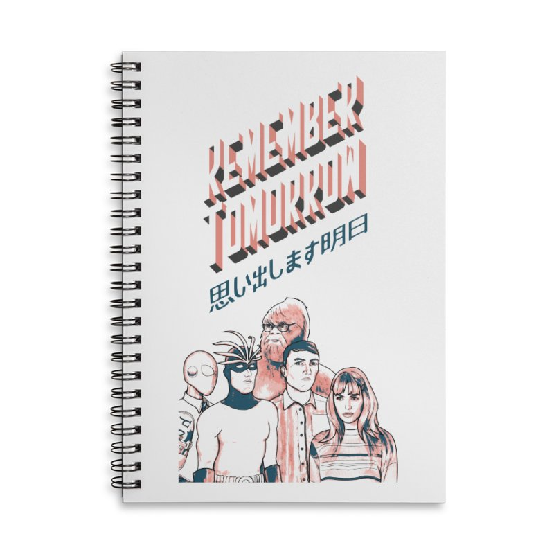 Remember Tomorrow Hello Accessories Lined Spiral Notebook by alexaustindesign's Artist Shop