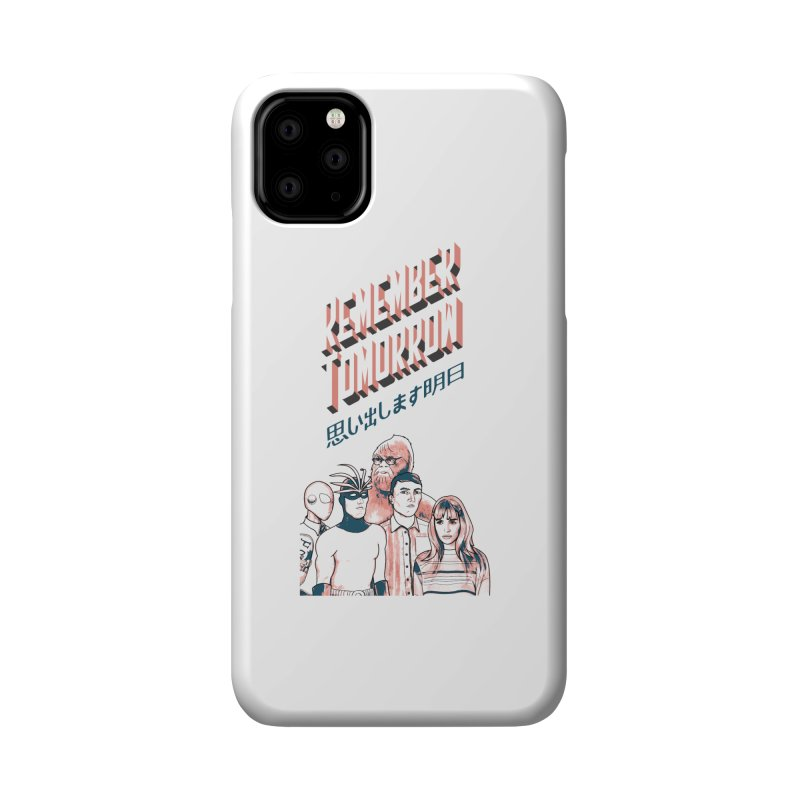 Remember Tomorrow Hello Accessories Phone Case by alexaustindesign's Artist Shop