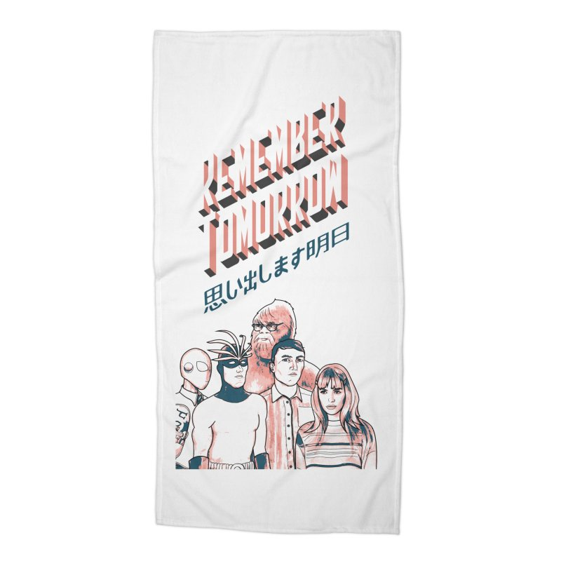 Remember Tomorrow Hello Accessories Beach Towel by alexaustindesign's Artist Shop