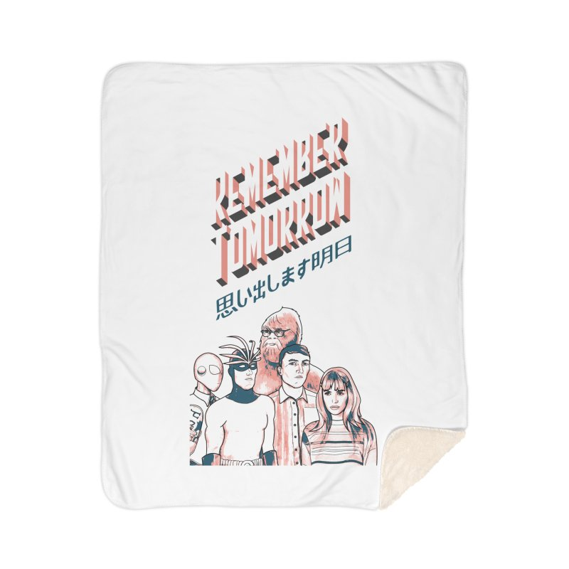 Remember Tomorrow Hello Home Sherpa Blanket Blanket by alexaustindesign's Artist Shop
