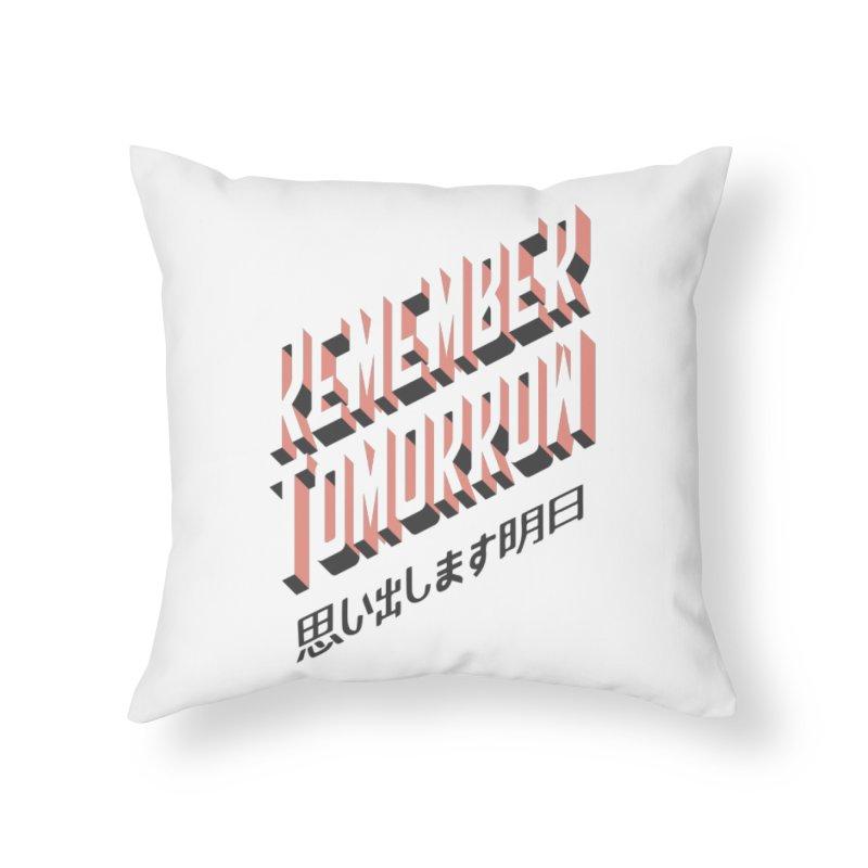 Remember Tomorrow Stories Home Throw Pillow by Alex Austin Design Shop