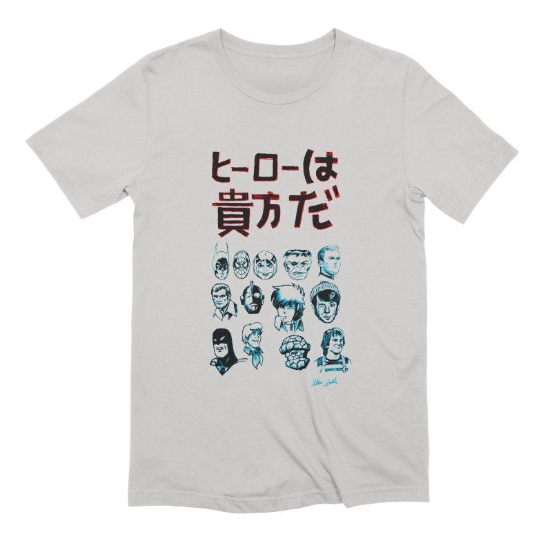 You Are A Hero To Me Men's T-Shirt by Alex Austin Design Shop