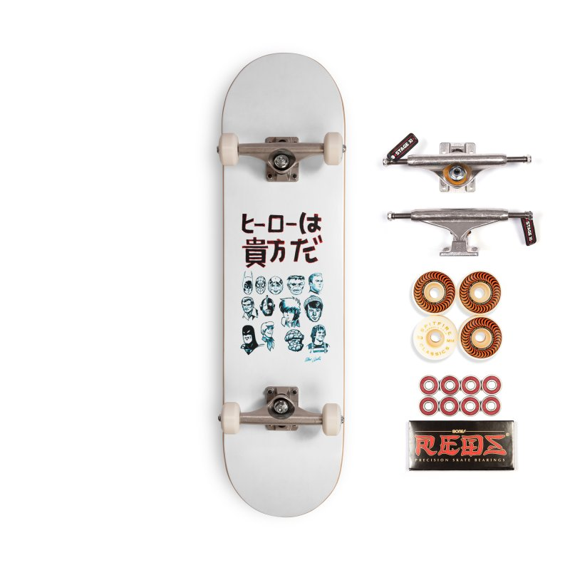 You Are A Hero To Me Accessories Skateboard by Alex Austin Design Shop