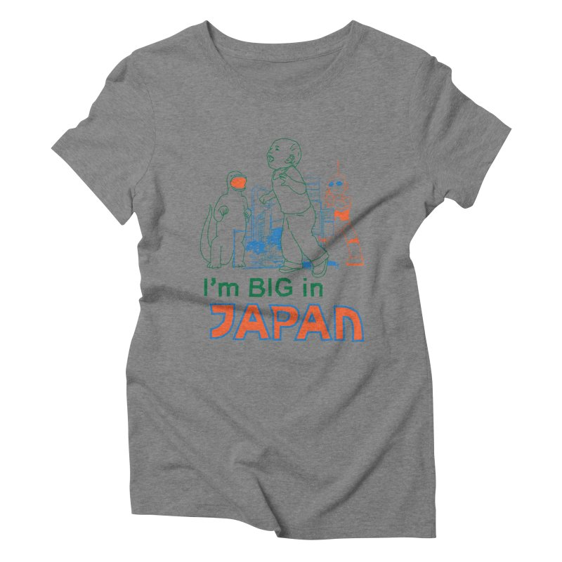 big in japan Women's Triblend T-Shirt by alexaustindesign's Artist Shop
