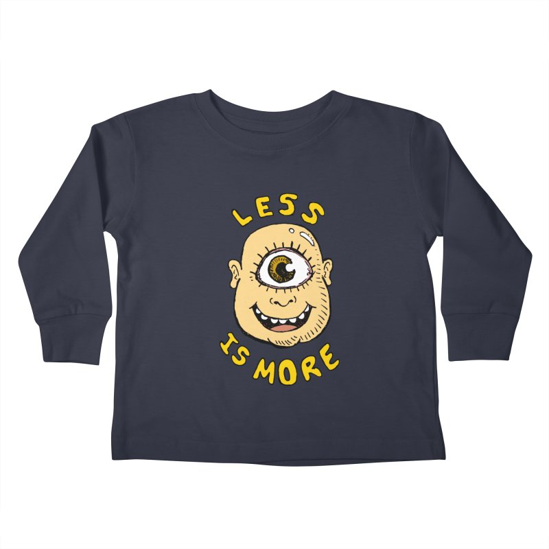 Less is more Kids Toddler Longsleeve T-Shirt by alexcortez's Artist Shop