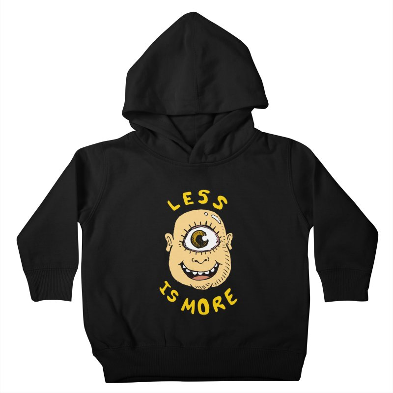 Less is more Kids Toddler Pullover Hoody by alexcortez's Artist Shop
