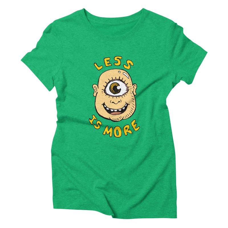 Less is more Women's Triblend T-Shirt by alexcortez's Artist Shop