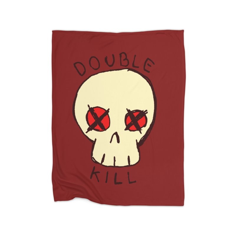 Double Kill Home Blanket by alexcortez's Artist Shop