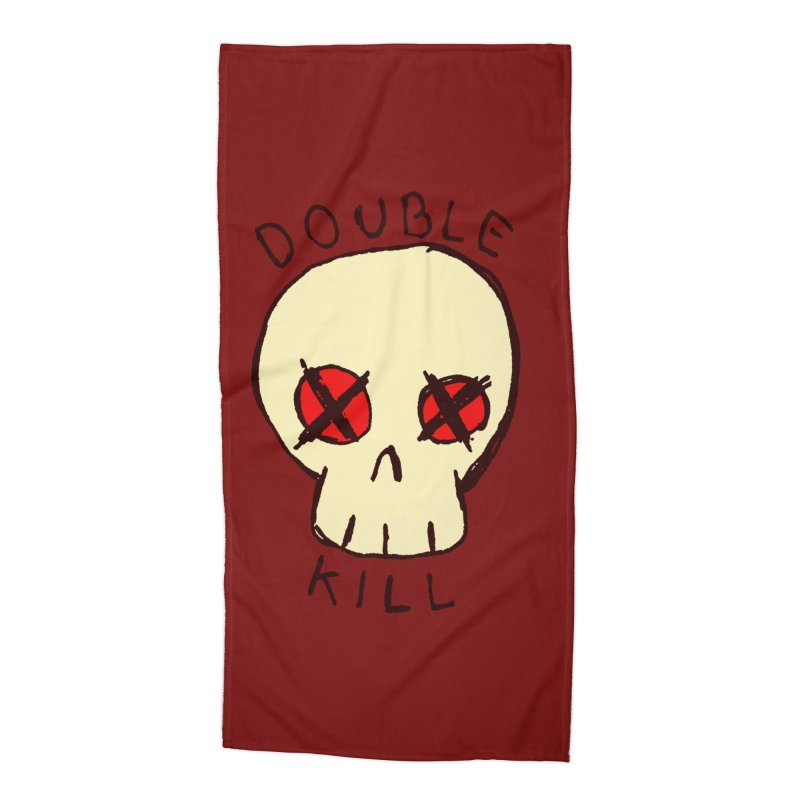 Double Kill Accessories Beach Towel by alexcortez's Artist Shop