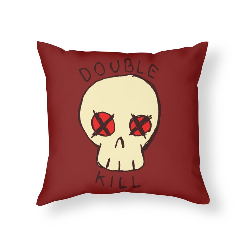 Double Kill Home Throw Pillow by alexcortez's Artist Shop