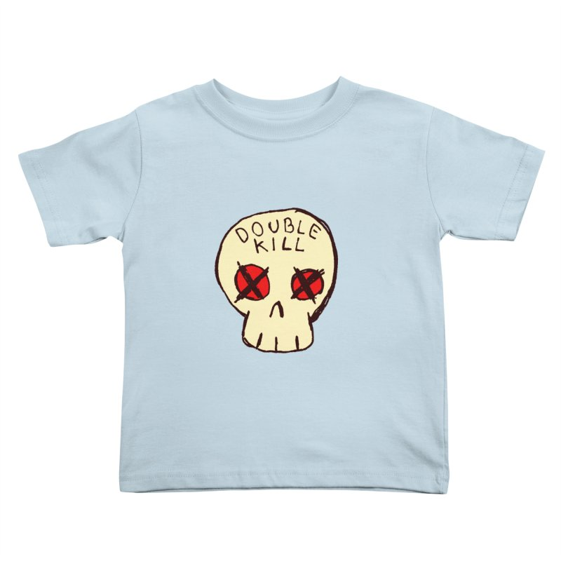 Double Kill Kids Toddler T-Shirt by alexcortez's Artist Shop