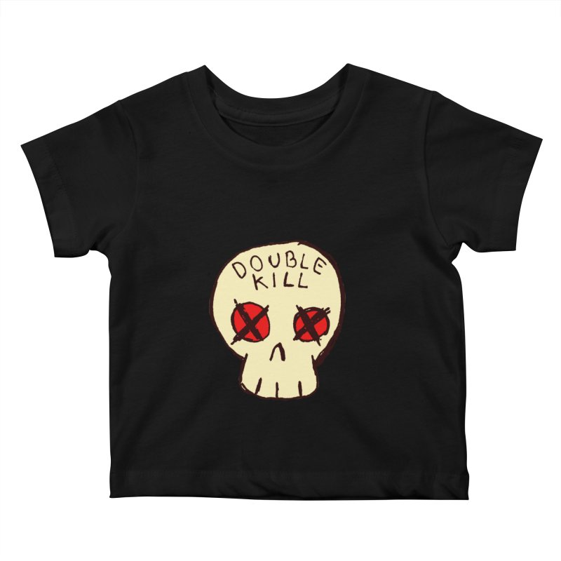 Double Kill Kids Baby T-Shirt by alexcortez's Artist Shop