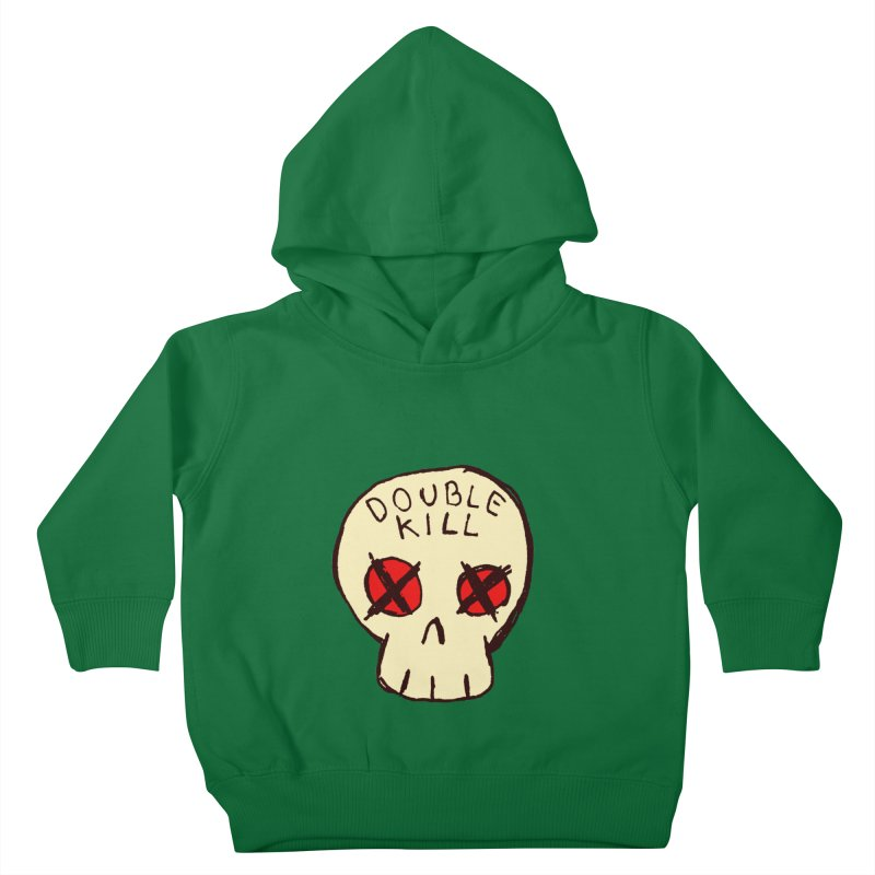 Double Kill Kids Toddler Pullover Hoody by alexcortez's Artist Shop