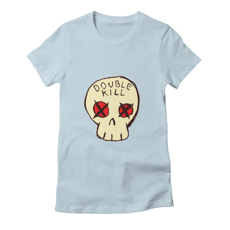 Double Kill Women's Fitted T-Shirt by alexcortez's Artist Shop