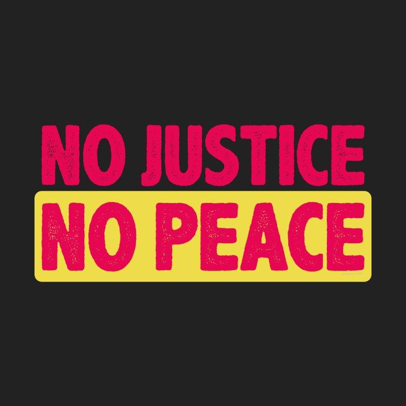 No Justice No Peace Men's T-Shirt by Alex's Shop