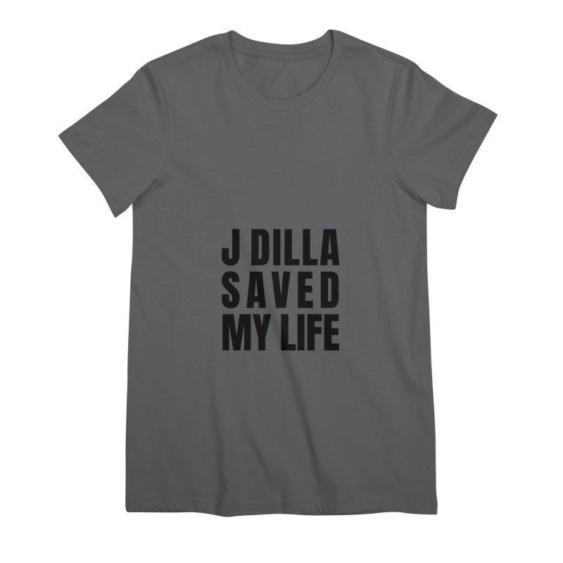 J Dilla Saved My Life Women's T-Shirt by Alex's Shop
