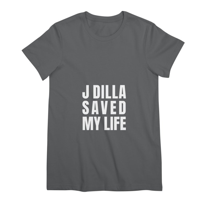J Dilla Saved My Life Reverse Women's T-Shirt by Alex's Shop