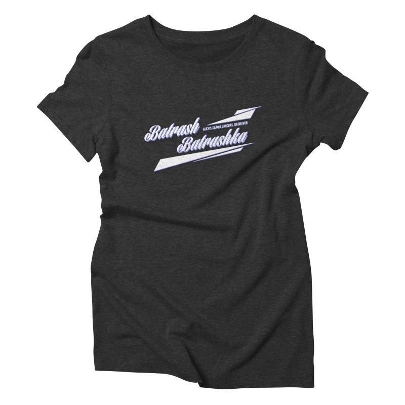 Batrash Batrushka Blitz Women's Triblend T-shirt by Alexis Patino's shop