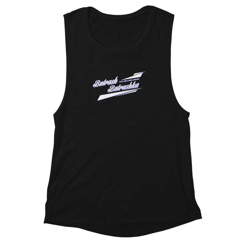 Batrash Batrushka Blitz Women's Muscle Tank by Alexis Patino's shop