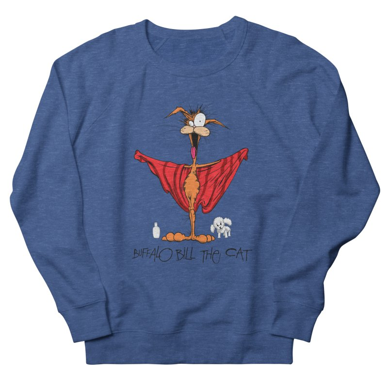 BUFFALO BILL THE CAT Men's Sweatshirt by Alex Pardee's Land Of Confusion
